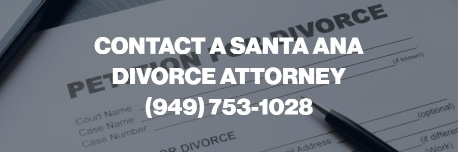 Santa Ana Divorce Attorney